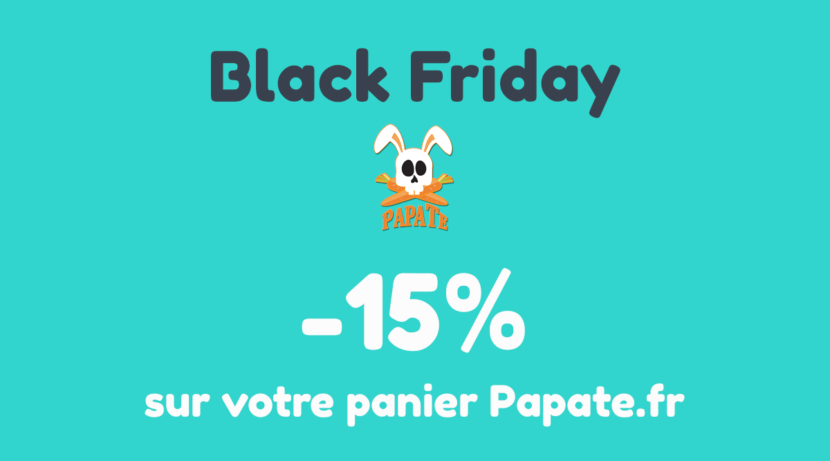Black Friday : -15% sur le site Papate