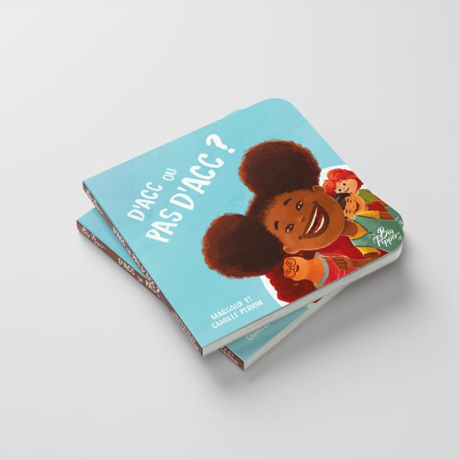 D'acc ou pas d'acc : un livre pour expliquer le consentement aux enfants