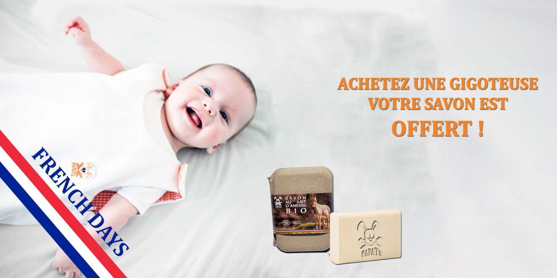 French Days Papate : 1 gigoteuse achetée, 1 savon au lait d'ânesse bio offert