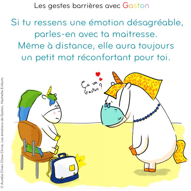 Gestes barrières par Gaston la licorne : Si tu ressens une émotion désagréables, parles-en avec ta maîtresse