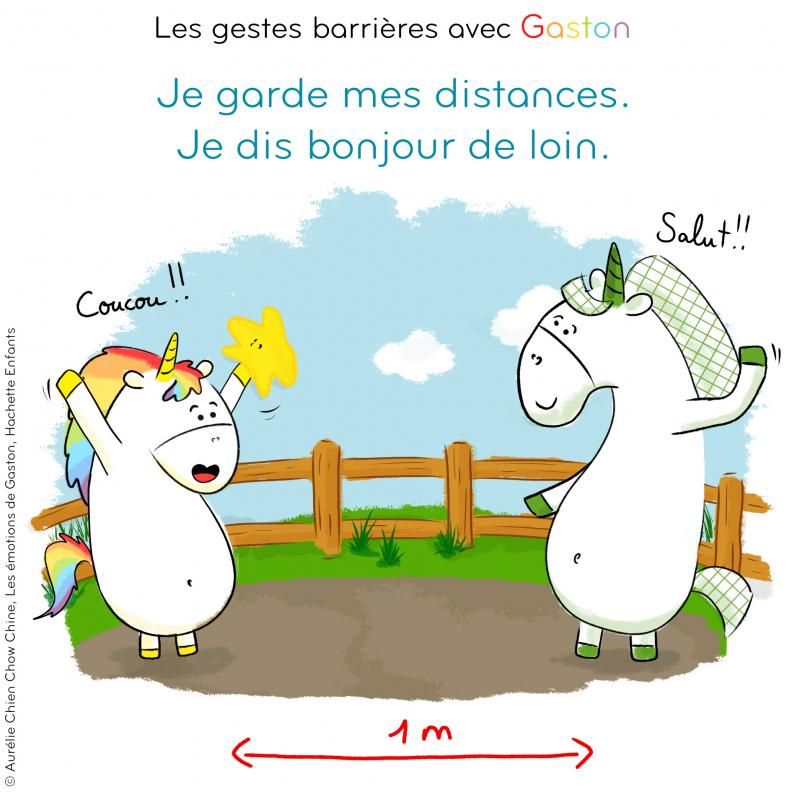 Gestes barrières par Gaston la licorne : Je garde mes distances, je dis bonjour de loin