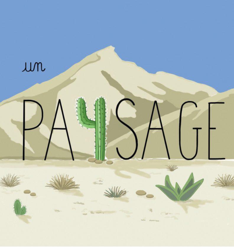 """Un petit dessin vaut mieux qu'une grande leçon de Sandrine Campese : le """"Y"""" du mot paysage"""