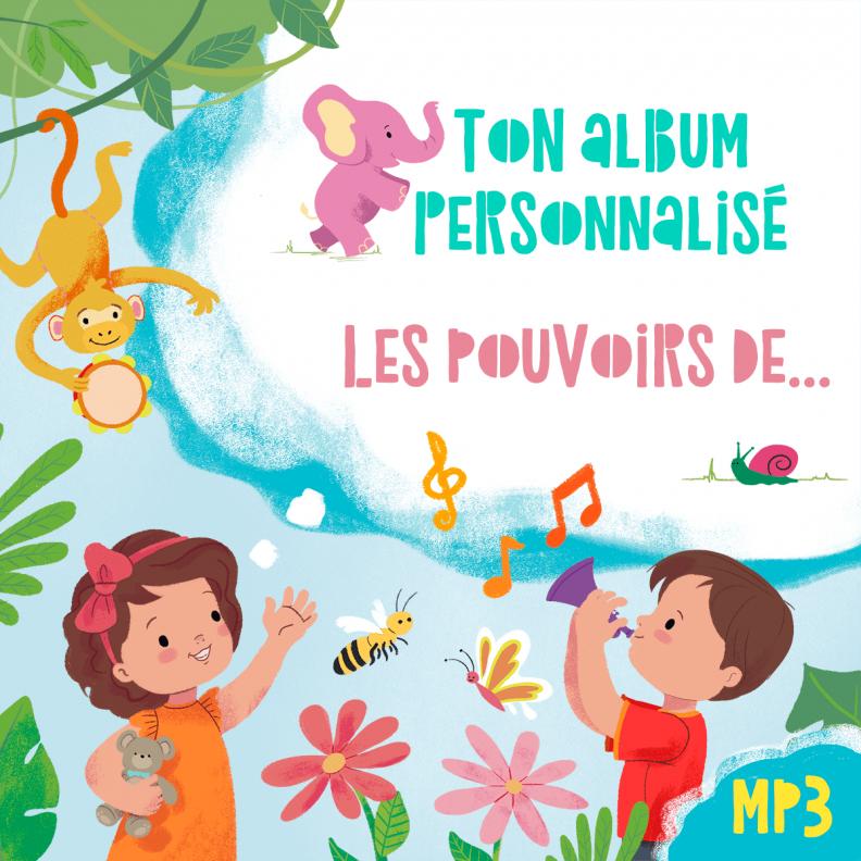 Poronponpon Music : la couverture de Ton album personnalisé : les pouvoirs de...